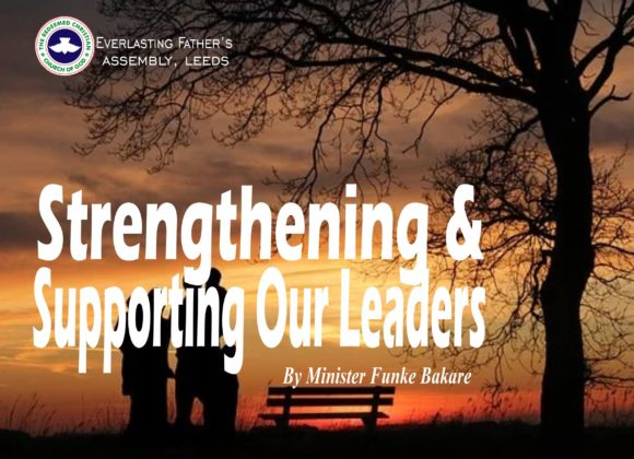 Strengthening And Supporting Our Leaders, by Minister Funke Bakare