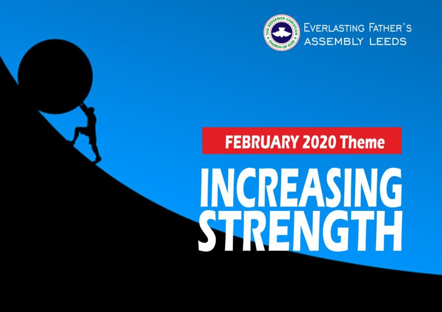 February 2020 Theme – Increasing Strength