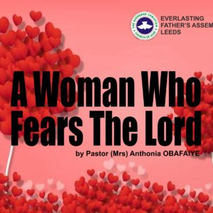 A Woman Who Fears The Lord, Pastor (Mrs) Anthonia Obafaiye