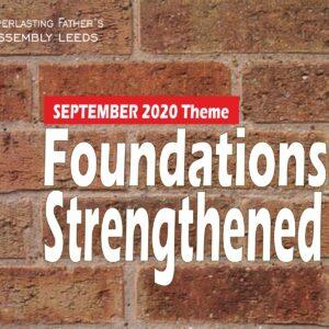 September 2020 Theme: Foundations Strengthened