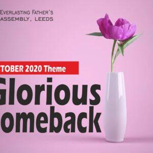 October 2020 Theme: Glorious Comeback