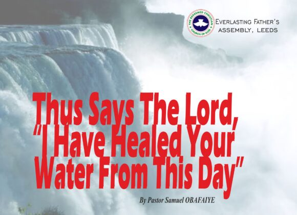 """Thus, Says the Lord, """"I Have Healed Your Water From This Day"""", by Pastor Samuel Obafaiye"""