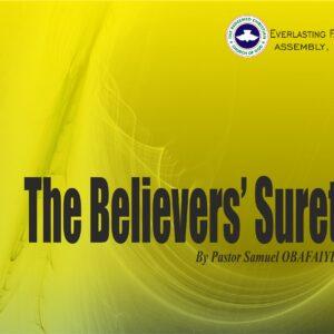 The Believers' Surety, by Pastor Samuel Obafaiye