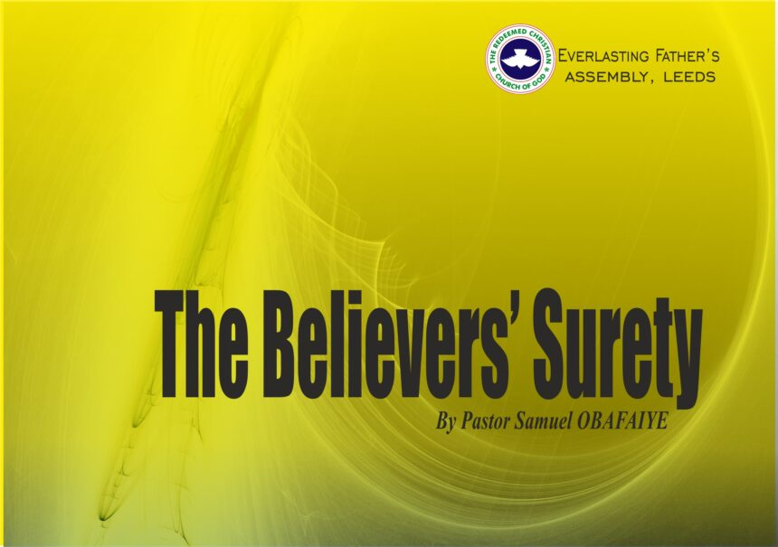 The Believers' Surety, by Pastor Samuel Obafaiye