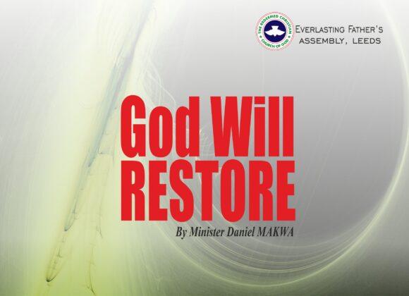 God Will Restore, by Minister Daniel Makwa