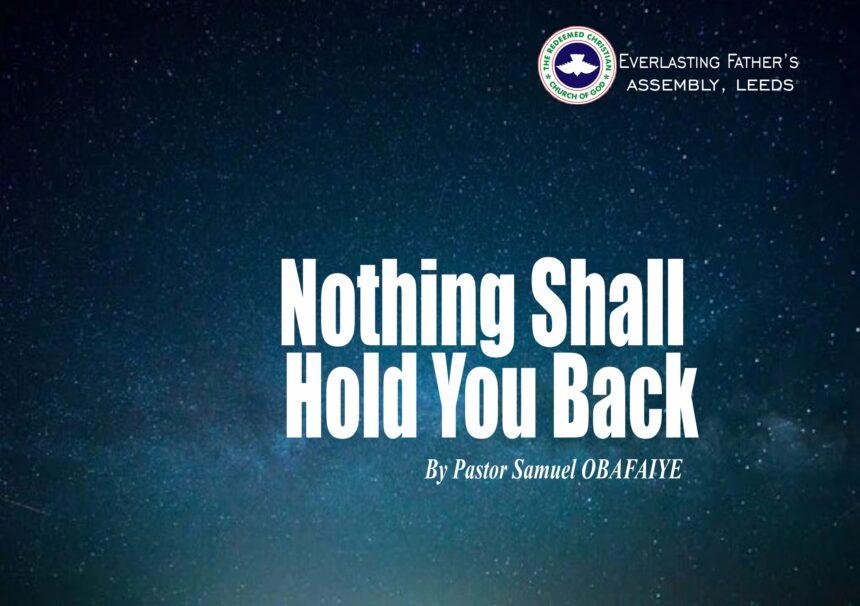 Nothing Shall Hold You Back, Pastor Samuel Obafaiye