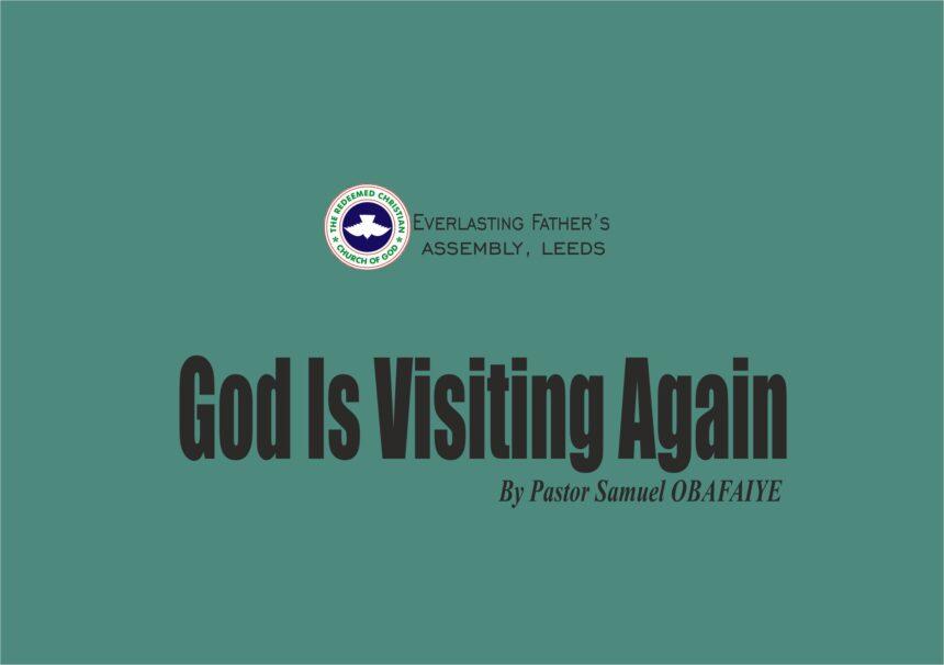 God Is Visiting Again, by Pastor Samuel Obafaiye