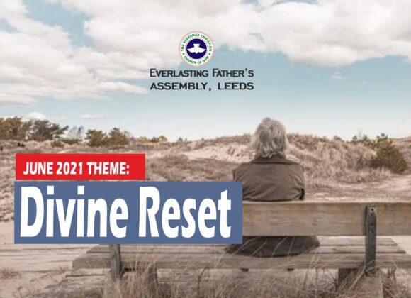 June 2021 Theme – Divine Reset
