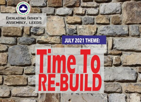 July 2021 Theme – Time To Re-Build