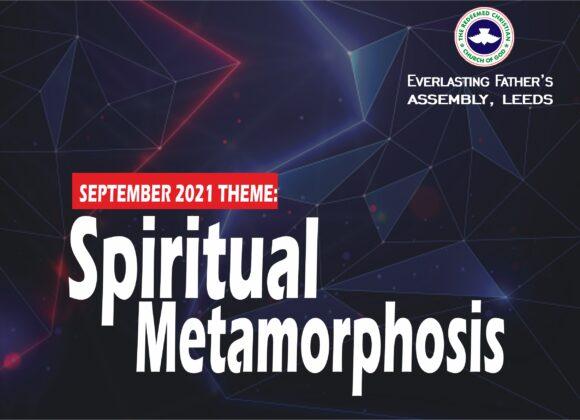 September 2021 Theme – Spiritual Metamorphosis