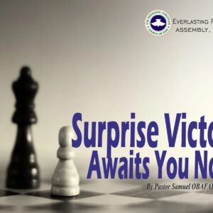 Surprise Victory Awaits You Now, by Pastor Samuel Obafaiye